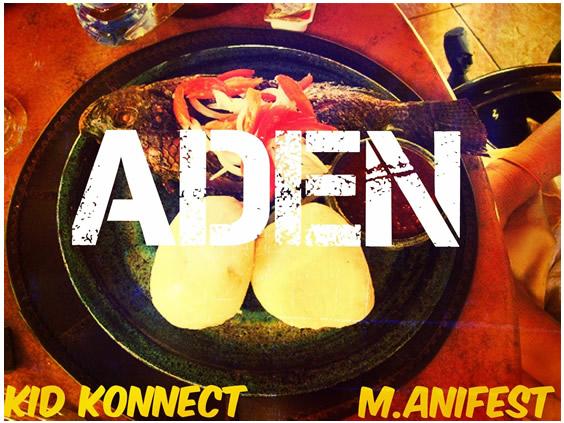 Kid Konnect - Aden Ft M.anifest