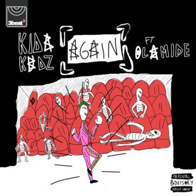 Kida Kudz - Again (Remix) Ft Olamide