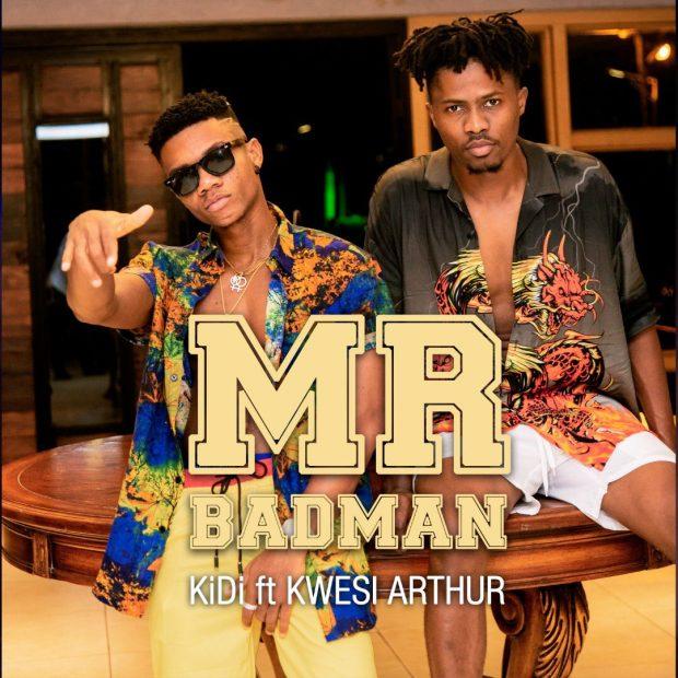 Kidi - Mr BadMan Ft Kwesi Arthur (Prod. by Mog Beatz)