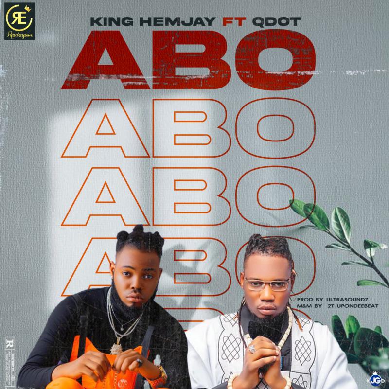 King Hemjay - ABO Ft Qdot