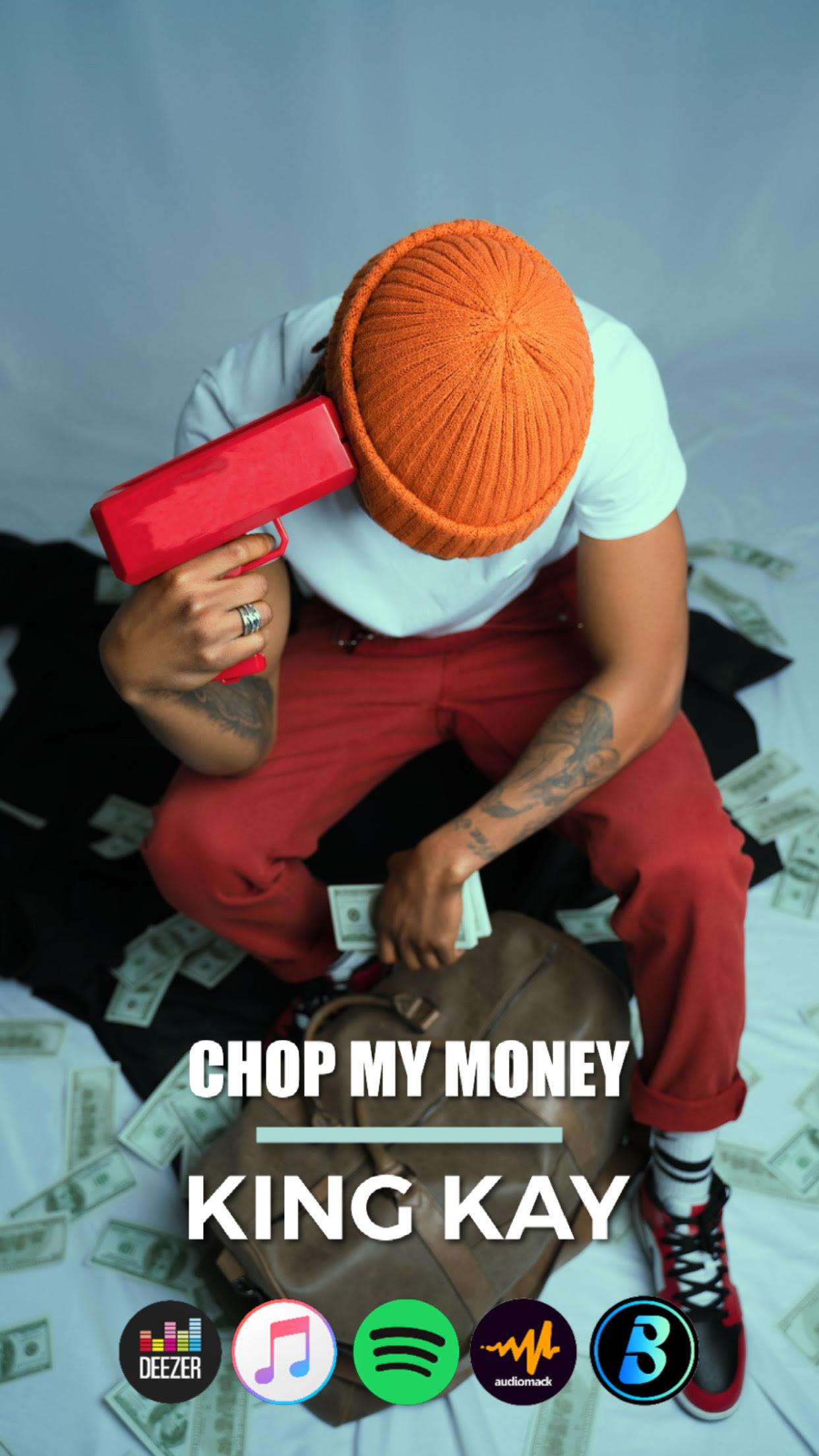Kingkay - chop my money