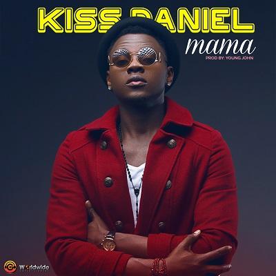 Kiss Daniel - Mama (Prod. Young John)
