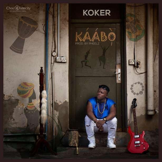 Koker - KAABO (Prod. by Pheelz)