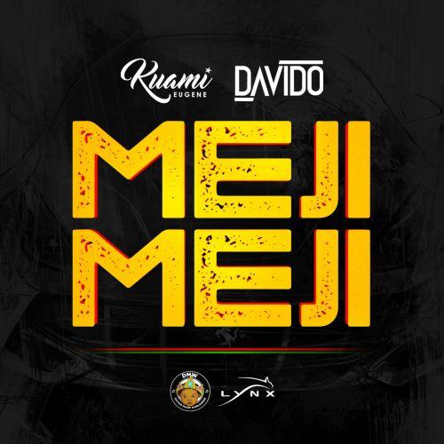 Kuami Eugene & Davido - Meji Meji (Prod. By Fresh)