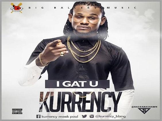 Kurrency - I Gat You (Prod. By Kuk Beats)