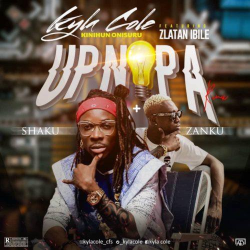 Kyla Cole - Up Nepa (Remix) Ft Zlatan