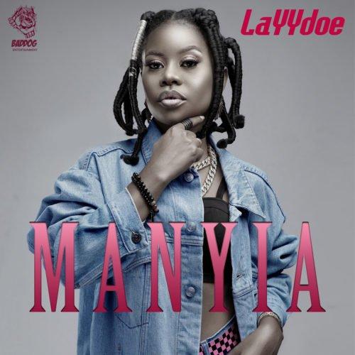LAYYdoe - Manyia