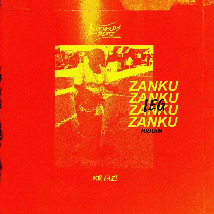 Legendury Beatz & Mr Eazi & Mr Real - Zanku Leg Riddim