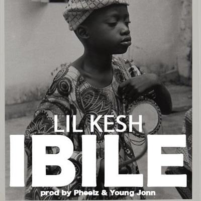 Lil Kesh - Ibile (Prod. Pheelz x Young Jonn)