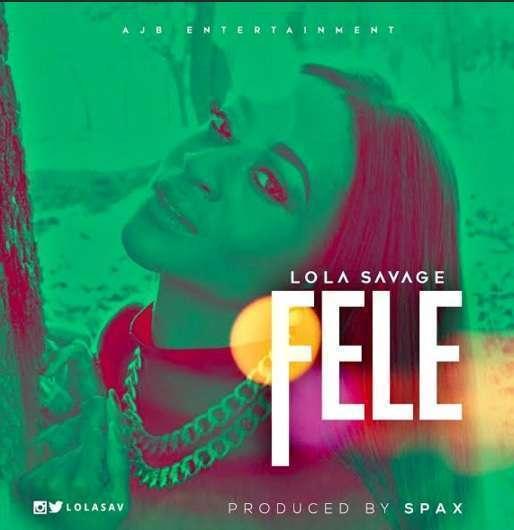 Lola Savage - Fefe (Prod. by Spax)