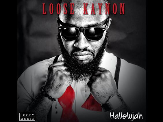 Loose Kaynon - Hallelujah [Prod. By KidKonnect]