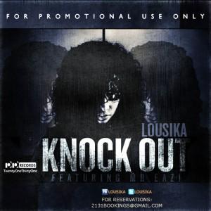 Lousika - Knockout Ft Mr Eazi (Prod by KluMonsta)