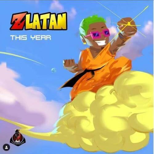 [Lyrics] Zlatan - This Year