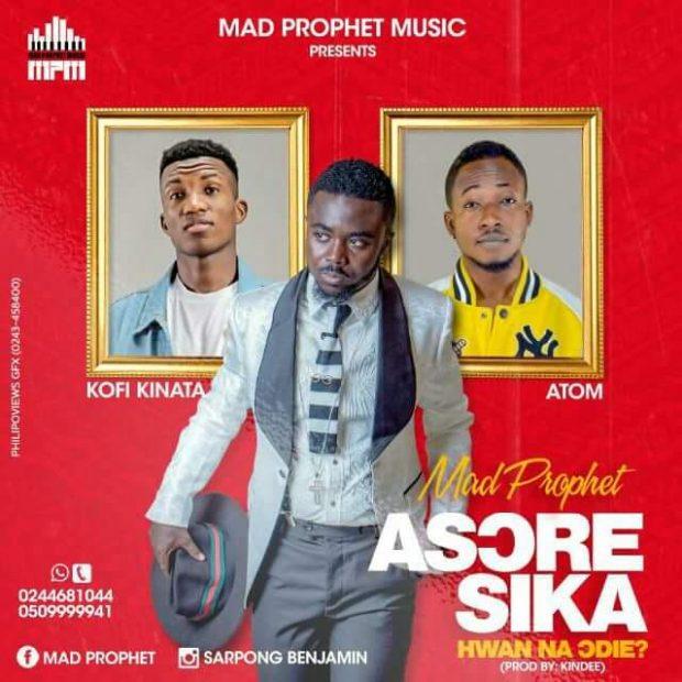 Mad Prophet - Church Money (Asore Sika) Ft Kofi Kinaata & Atom (Prod. By KinDee)