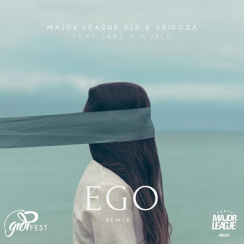Major League DJz & Abidoza - Ego (Amapiano Remix) Ft Sarz & WurlD