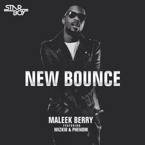 Maleek Berry & Wizkid - New Bounce
