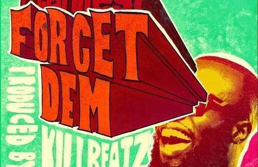 M.anifest - Forget Dem (Prod. By Killbeatz)