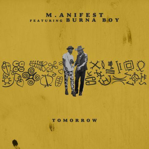M.anifest - Tomorrow Ft Burna Boy