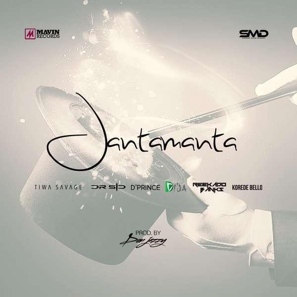 Mavins - JantaManta Ft Don Jazzy & Dr Sid & Tiwa Savage & D'Prince & Reekado Banks & Korede Bello and Di'Ja