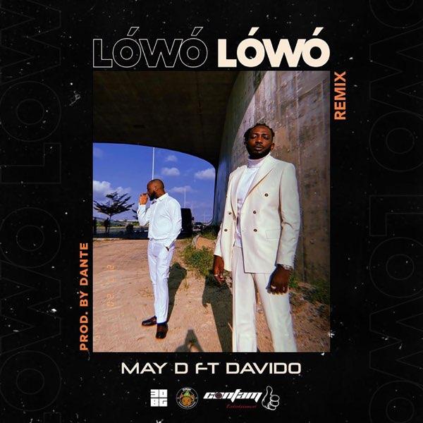 May D & Davido - Lowo Lowo (Remix)