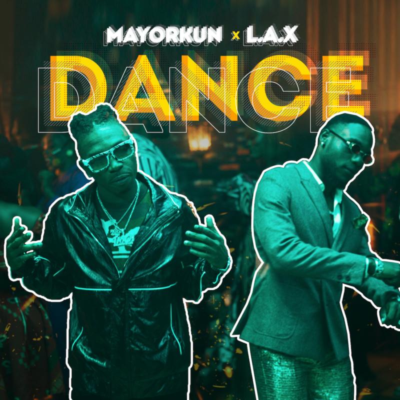 Mayorkun & L.A.X - Dance (Oppo)