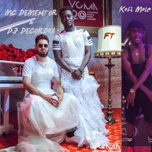 MC Dementor & DJ Decordha - Adam and Eve Ft Kofi Mole