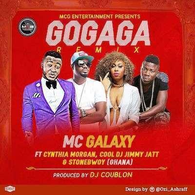 MC Galaxy - Go Gaga (Remix) Ft Stonebwoy & Cynthia Morgan & DJ Jimmy Jatt