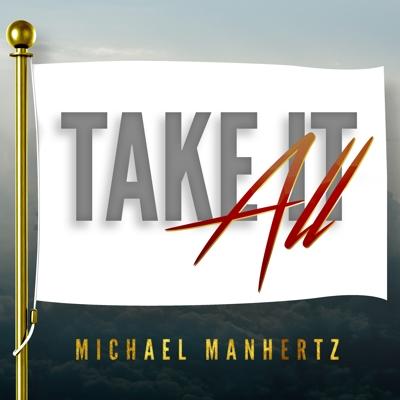 Michael Manhertz - Take It All