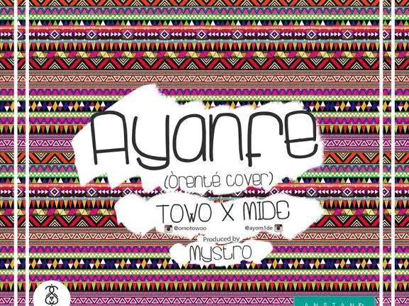 Mide & Towo - Ayanfe (Orente Cover)