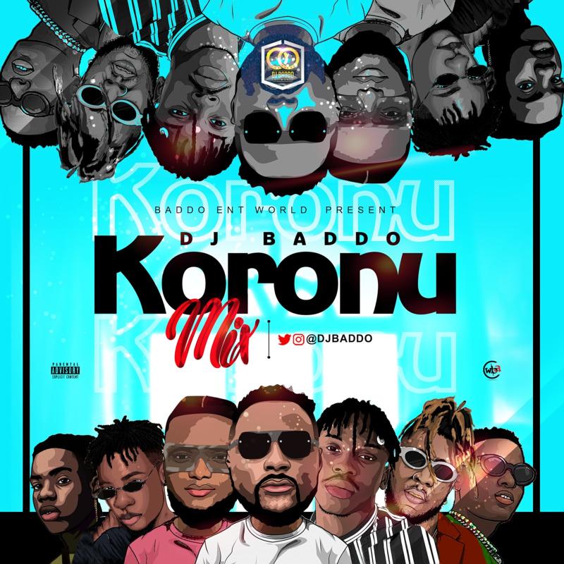 [Mixtape] DJ Baddo - Koronu Mix
