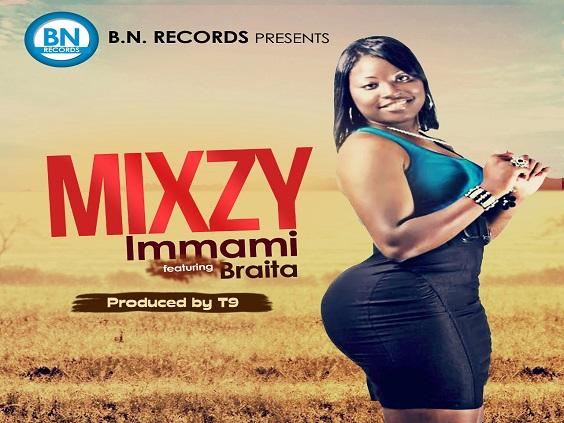 Mixzy - Immami (Prod. T9)