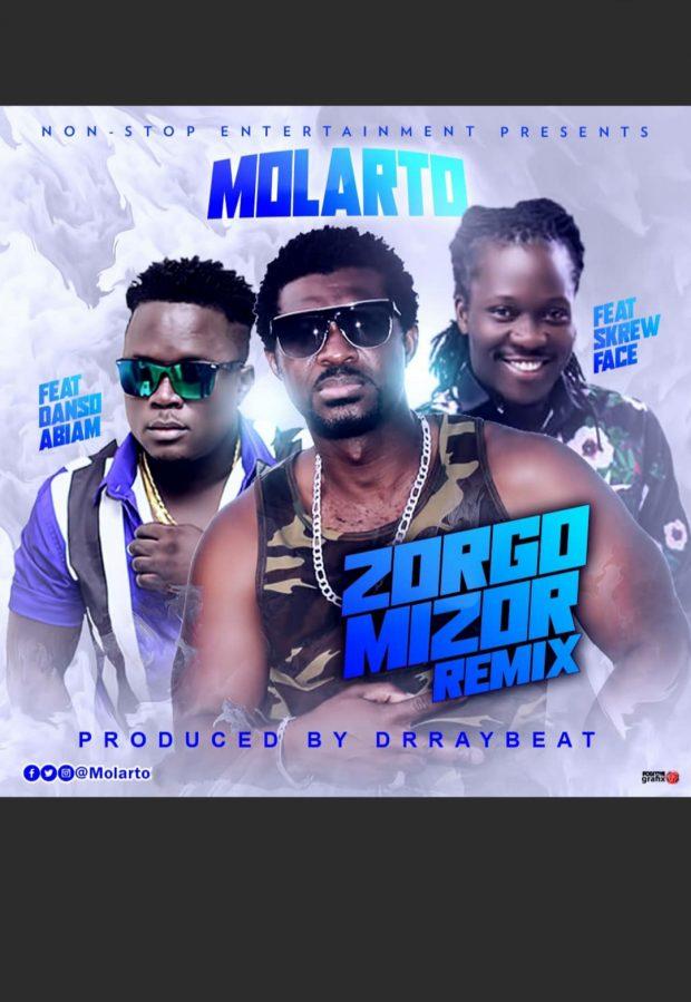 Molarto - Zorgomizor Ft Skrew Faze & Danso Abiam (Prod. by Drraybeatz)