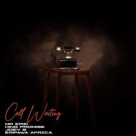 Mr Eazi & King Promise - Call Waiting (feat Joey B)