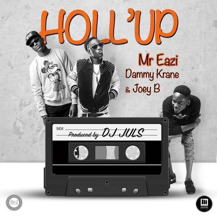 Mr Eazi - Holl'Up Ft Joey B & Dammy Krane
