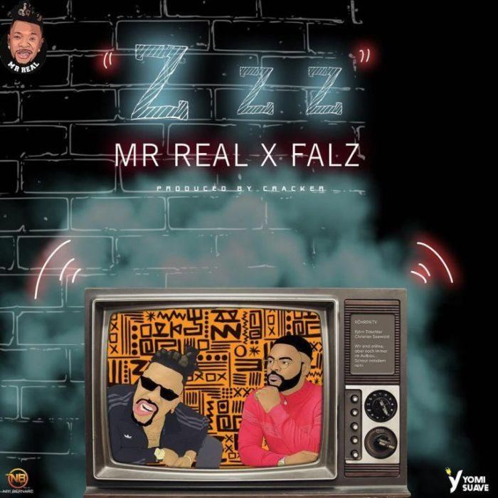 Mr Real - Zzz Ft Falz