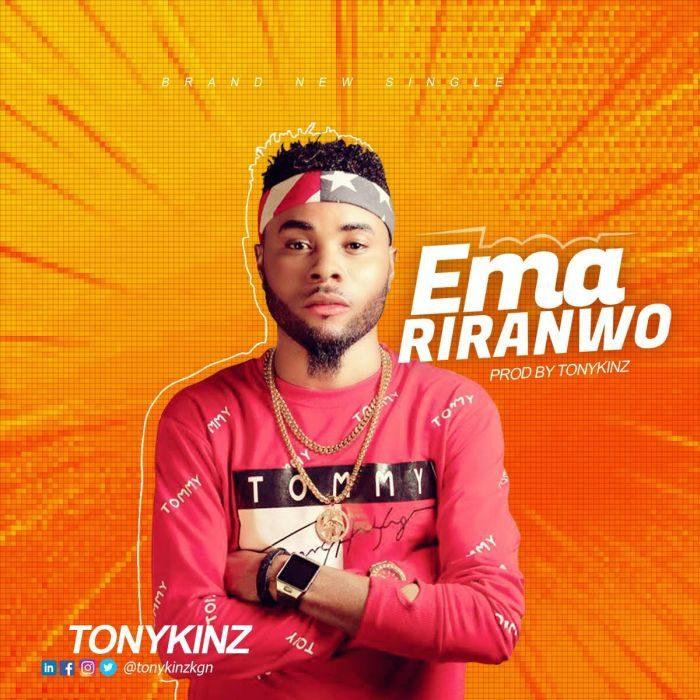 [Music + Video] Tonykinz - Emariranwo