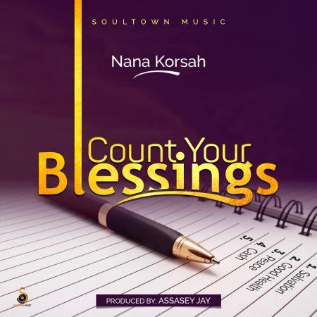 Nana Korsah - Count Your Blessings