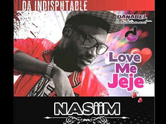 Nasiim - Love Me Jeje