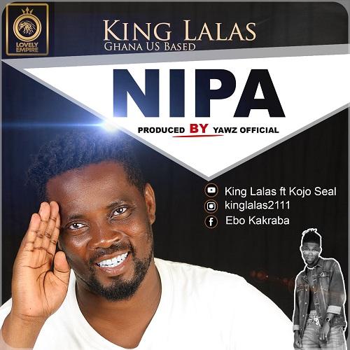 King Lalas - Nipa Ft. KoJo Seal