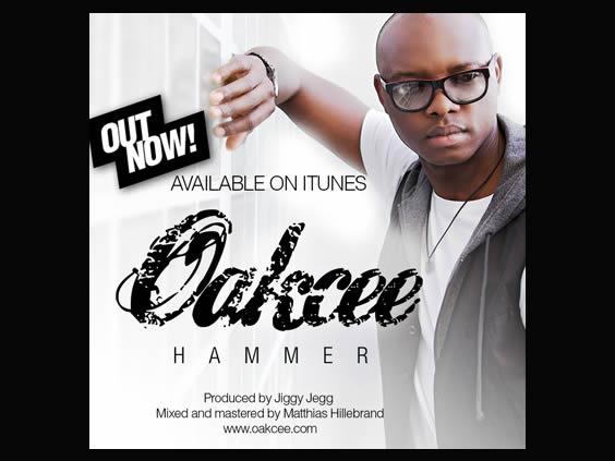 Oakcee - Hammer (Prod. by Jiggy Jegg)