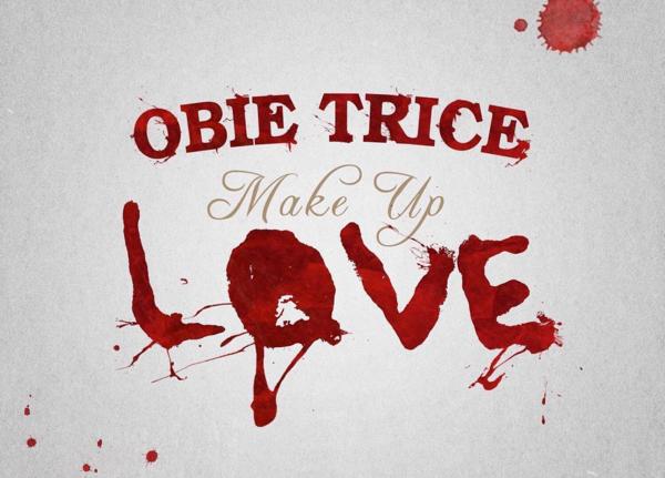 Obie Trice - Make Up Love Ft Praiz