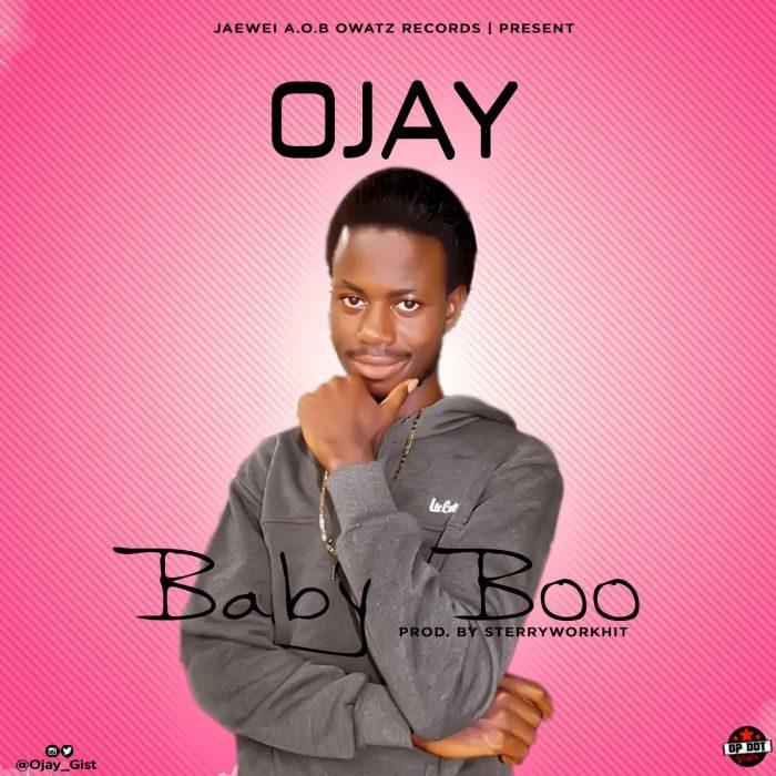 Ojay - Baby Boo
