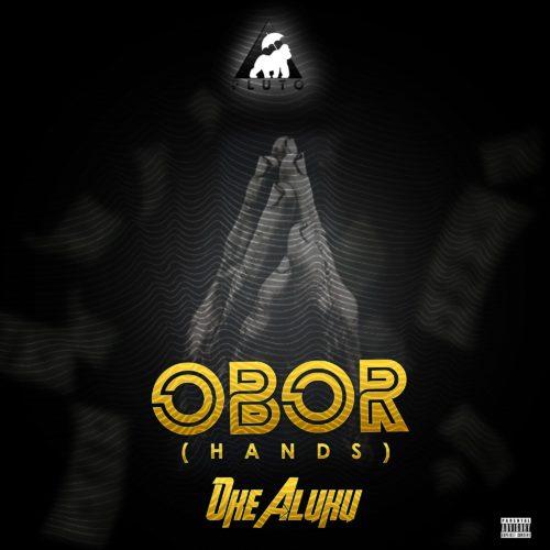 Oke Aluku - OBOR (Prod. By Chuckie)