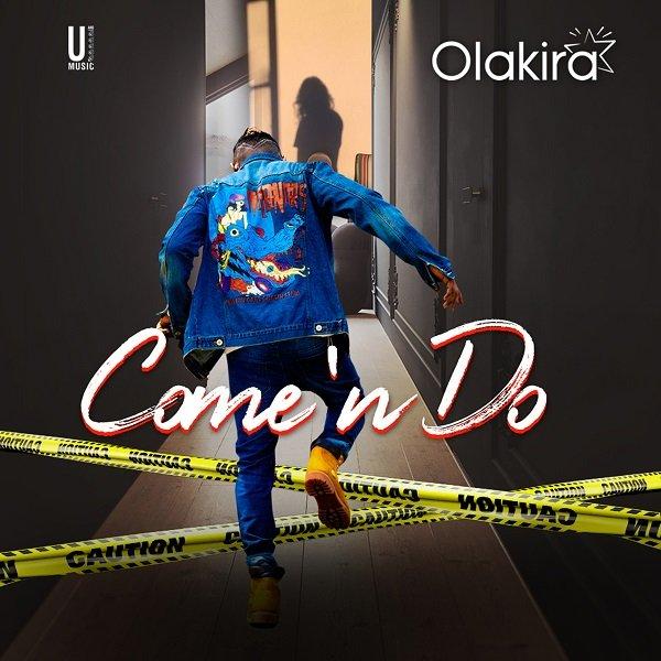 Olakira - Come'nDo (Prod by Spellz)