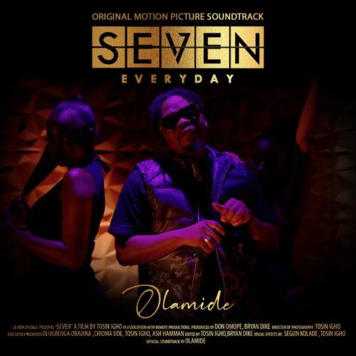 Olamide - Everyday (SEVEN Soundtrack, Prod. by Pheelz)