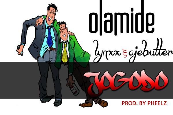 Olamide - Jogodo Ft Ajebutter & Lynxxx