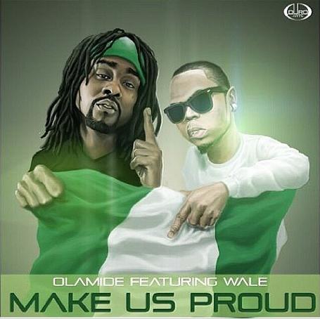 Olamide - Make Us Proud (Prod. by Pheelz) Ft Wale