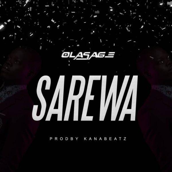 Olasage - Sarewa