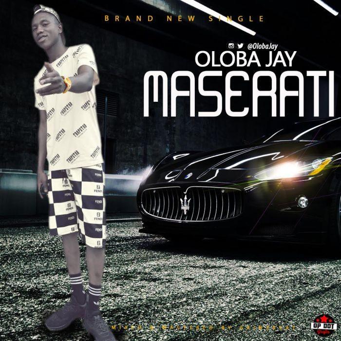 Oloba Jay - Maserati