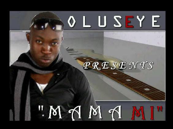 Oluseyi - Mama Mi